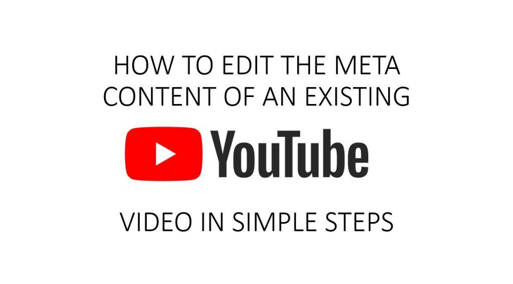 Edit Meta Content of YouTube Video