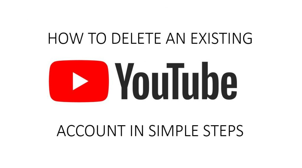 Delete an Existing Youtube Channel and Content